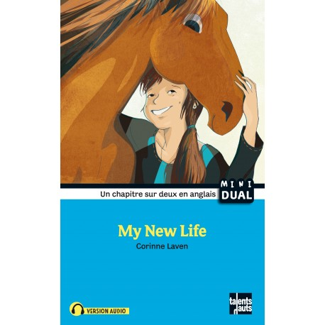 My New Life - Ma nouvelle vie