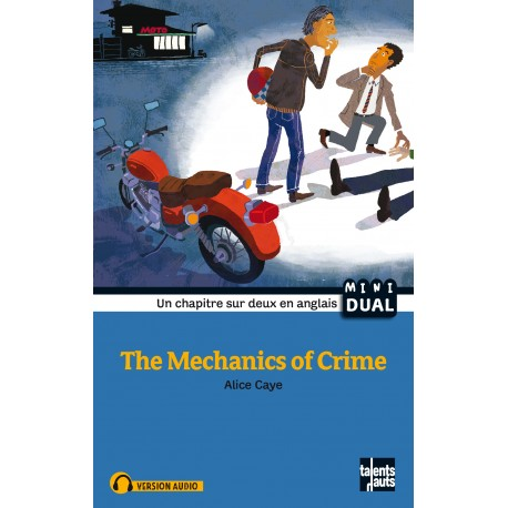 The Mechanics of Crime - La mécanique du crime