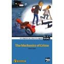 The Mechanics of Crime - La mécanique du crime