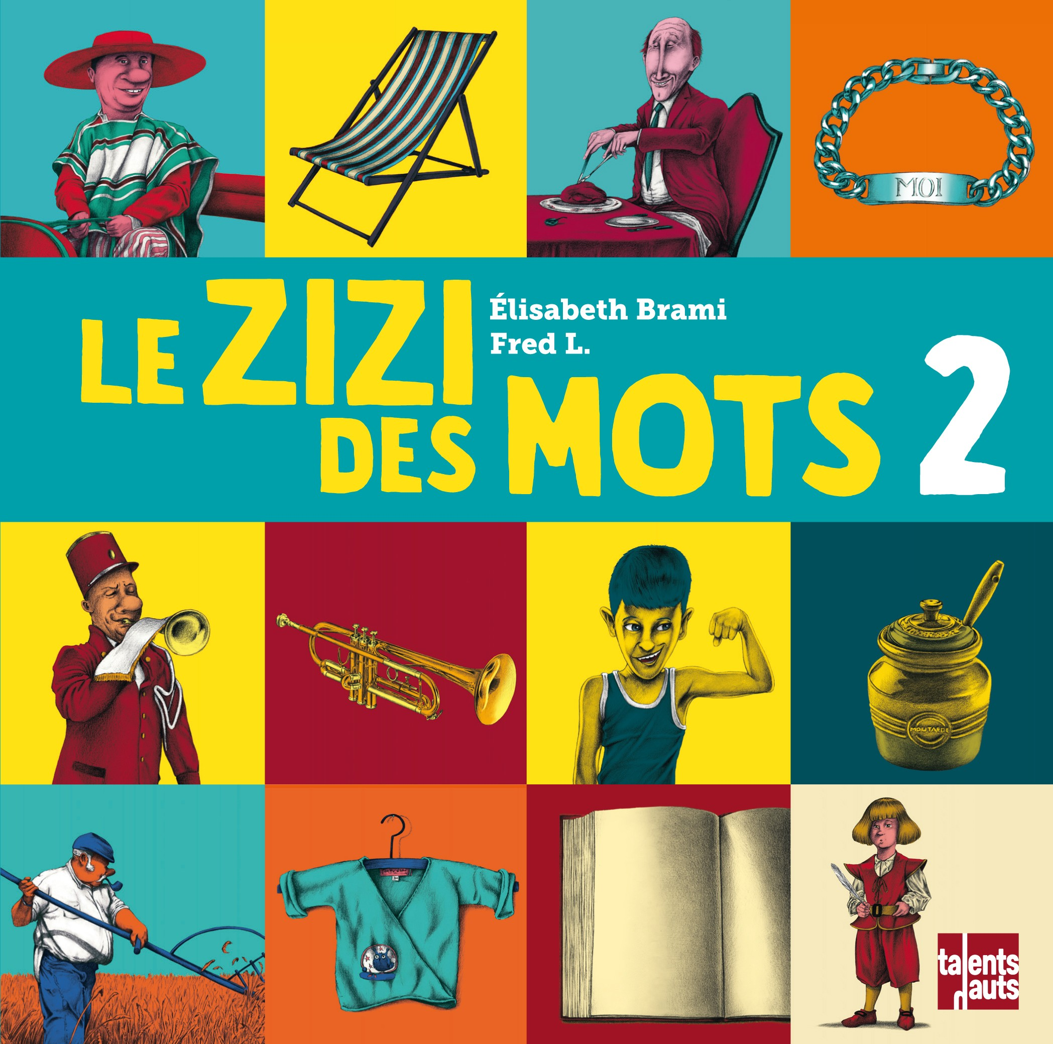 Le Zizi Des Mots 2 éditions Talents Hauts
