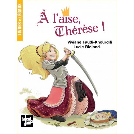 A l'aise Thérèse