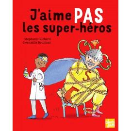 J'aime pas les super-héros