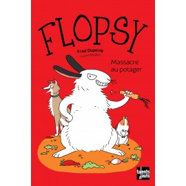 Flopsy, massacre au potager