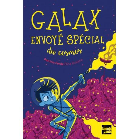 Galax, envoyé spécial du cosmos