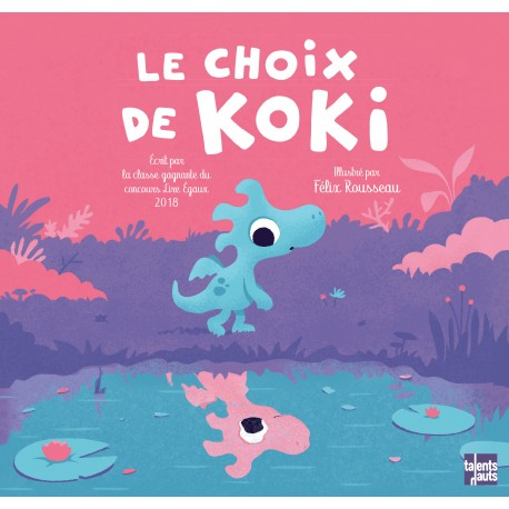 Le choix de Koki