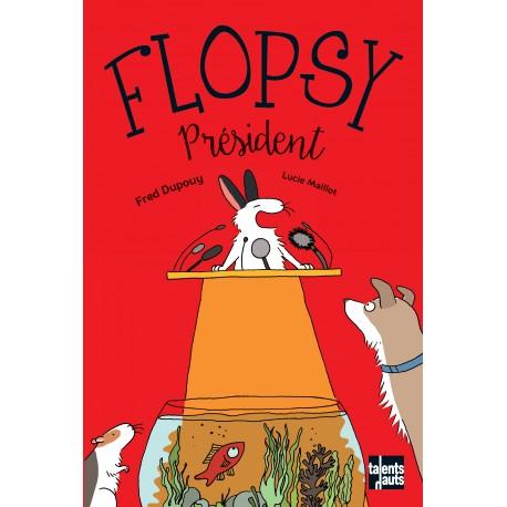 Flopsy président