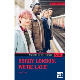 Sorry London, We're Late!