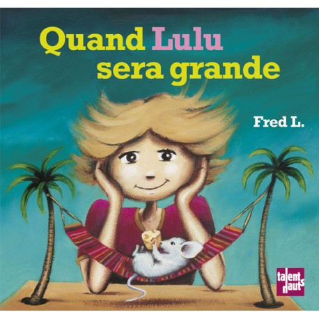 Quand Lulu sera grande