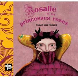 Rosalie et les princesses roses