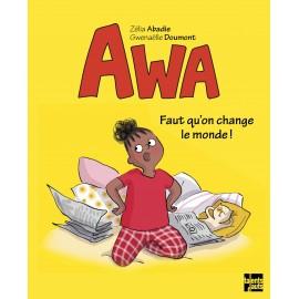 Awa - Faut qu'on change le monde