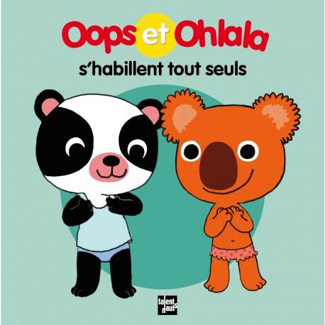 Oops et Ohlala s'habillent tout seuls
