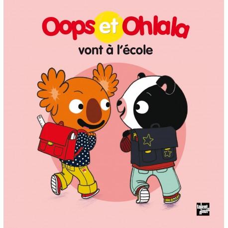 Oops et Ohlala vont à l'école