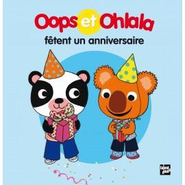 Oops et Ohlala fêtent un anniversaire