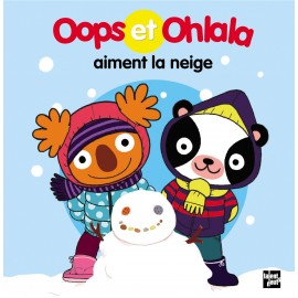 Oops et Ohlala aiment la neige