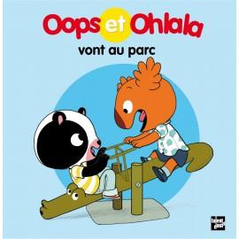 Oops et Ohlala vont au parc