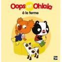 Oops et Ohlala à la ferme