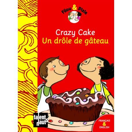 Crazy Cake - Un drôle de gâteau