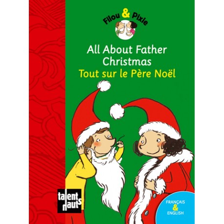 All About Father Christmas - Tout sur le Père Noël