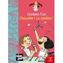 Canteen Fun - Chouette ! La cantine !