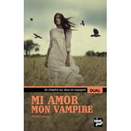Mi amor, mon vampire