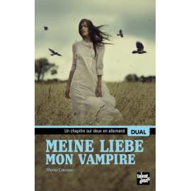 Meine liebe, mon vampire