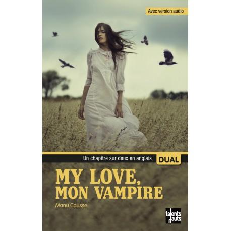 My Love, mon vampire