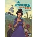La révolution dans la peau