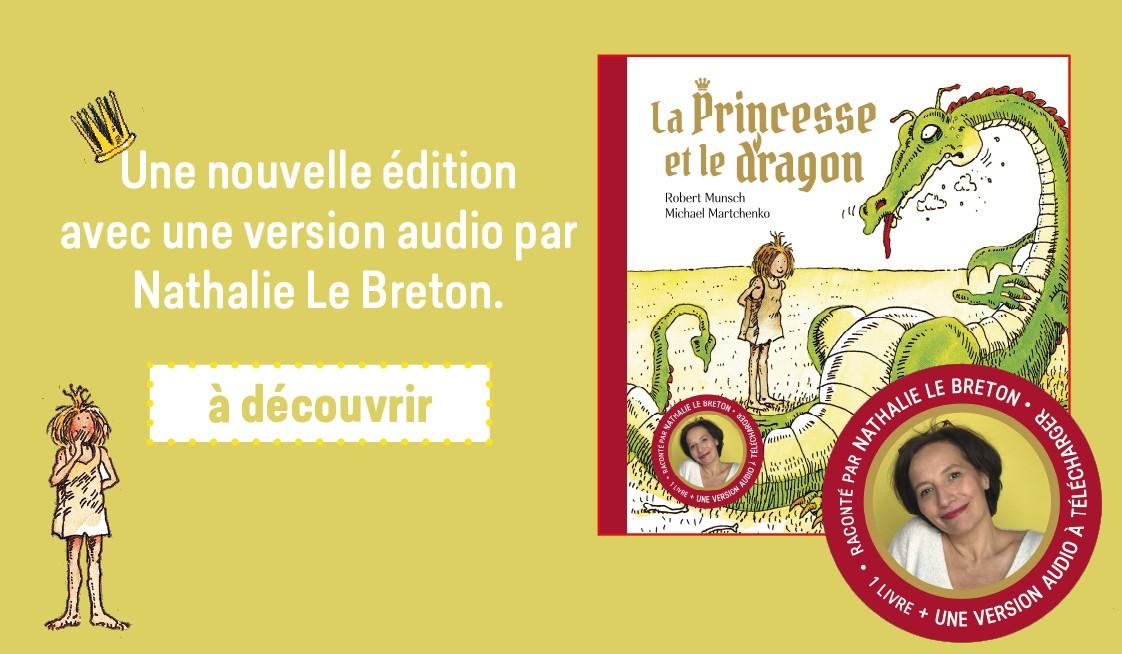 La princesse et le dragon - édition anniversaire
