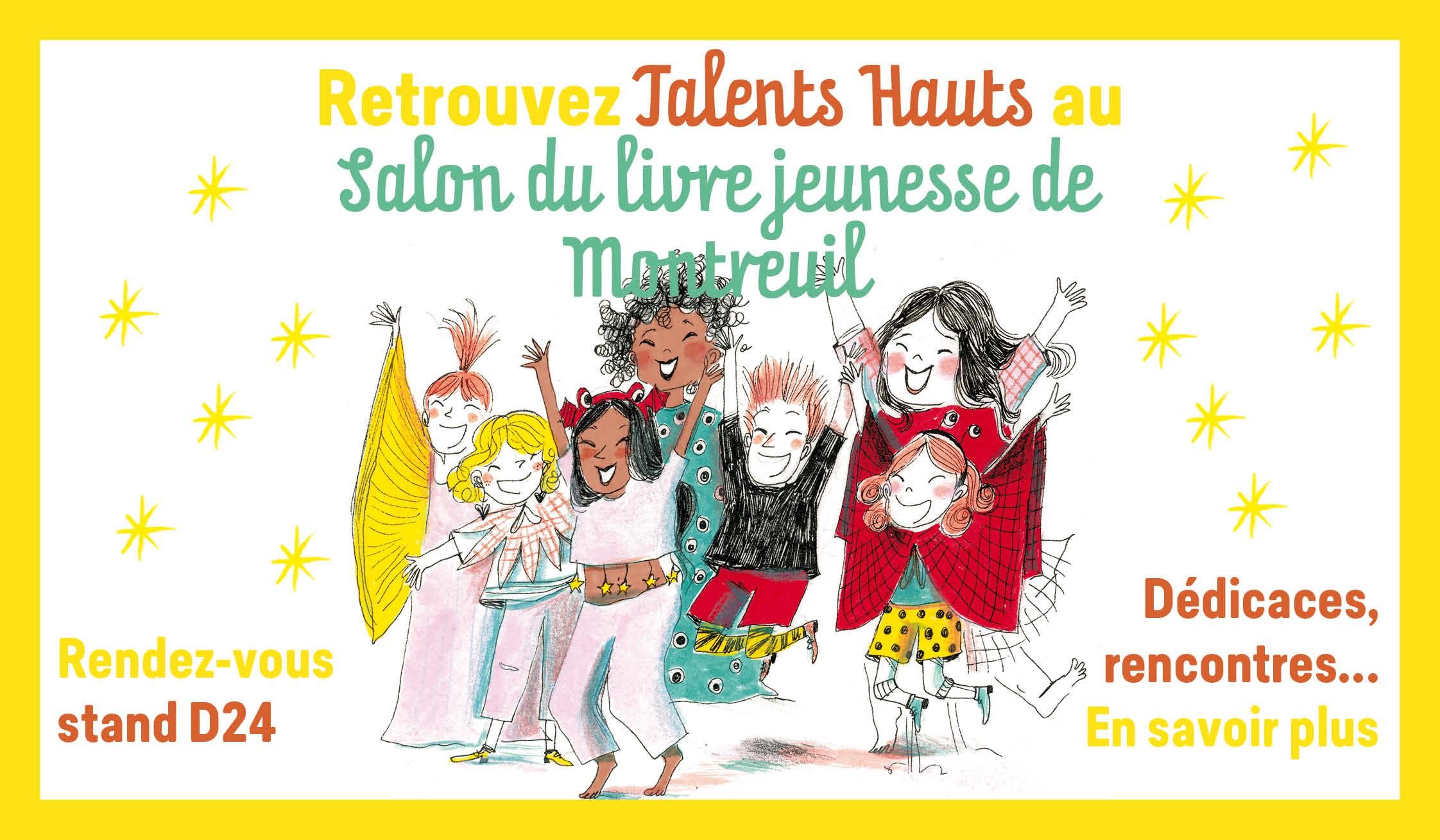 Talents Hauts au Salon du livre jeunesse de Montreuil