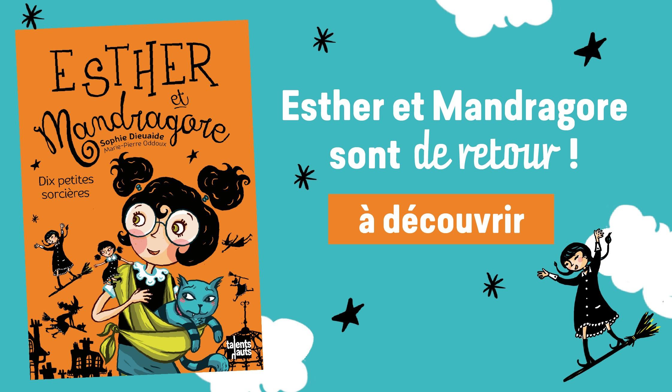 Esther et Mandragore, dix petites sorcières