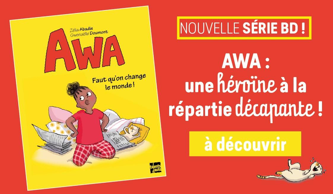 Awa - Faut qu'on change le monde !